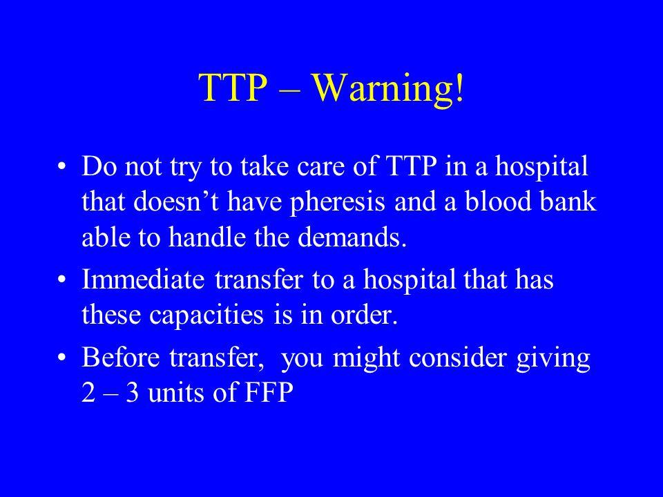 TTP – Warning.