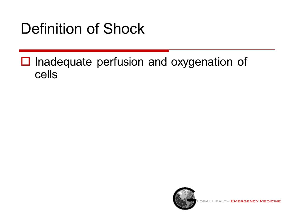 Obstructive Shock: Causes ↓ MAP = ↓ CO (HR x Stroke Volume) x ↑ SVR  Heart is working but there is a block to the outflow Massive pulmonary embolism Aortic dissection Cardiac tamponade Tension pneumothorax  Obstruction of venous return to heart Vena cava syndrome - eg.