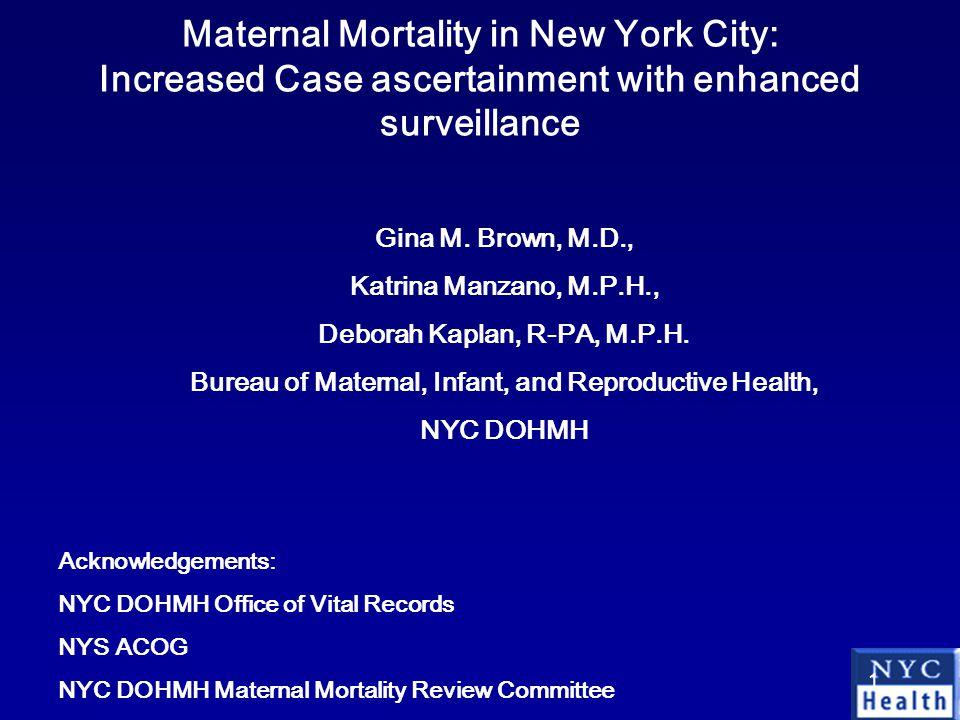 1 Gina M. Brown, M.D., Katrina Manzano, M.P.H., Deborah Kaplan, R-PA, M.P.H.
