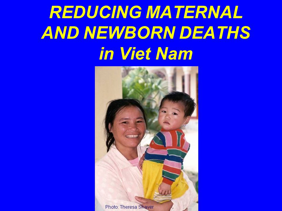 Conditions Needed Strong political commitment to maternal and newborn survival Special focus on the newborn within the framework of existing safe motherhood program Appropriate investment for these interventions Implementation of  functional health information system  clearly defined supervision  monitoring & evaluation mechanisms