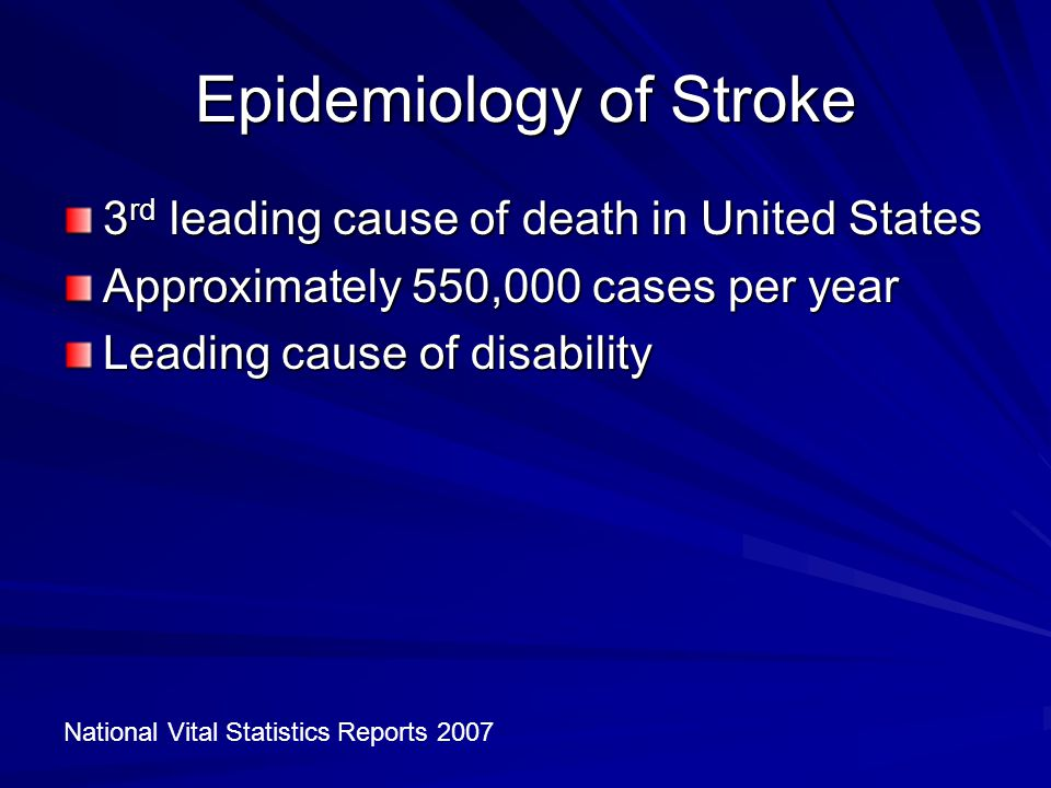 Disability Due to Stroke % of Stroke Survivors 31% 20% 71% Heart and Stroke Facts: 1996 Statistical Supplement