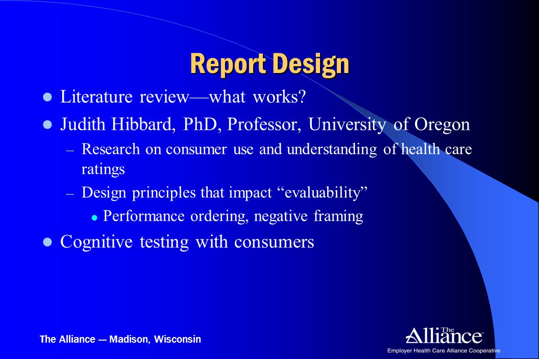 The Alliance — Madison, Wisconsin Report Design Literature review—what works.