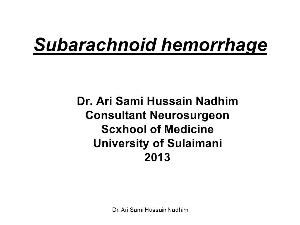 Subarachnoid hemorrhage Dr.