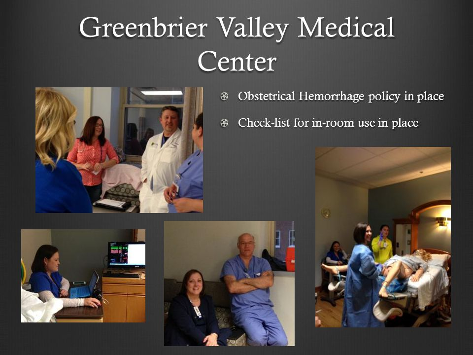 Greenbrier Valley Medical Center Obstetrical Hemorrhage policy in place Check-list for in-room use in place