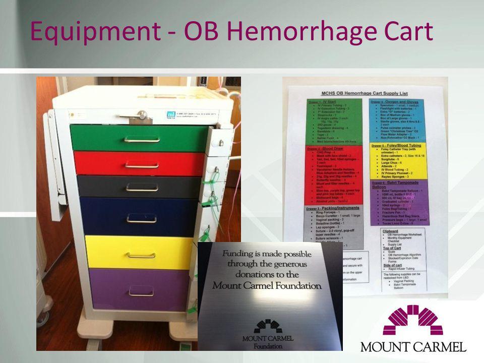 Equipment - OB Hemorrhage Cart