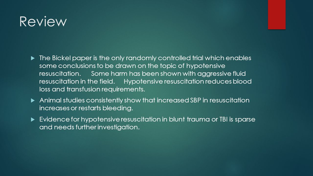 Review  The Bickel paper is the only randomly controlled trial which enables some conclusions to be drawn on the topic of hypotensive resuscitation.