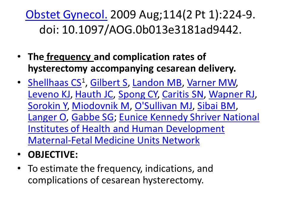 Obstet Gynecol.Obstet Gynecol.2009 Aug;114(2 Pt 1):224-9.