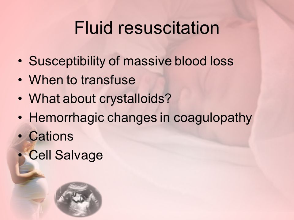 Fluid resuscitation Susceptibility of massive blood loss When to transfuse What about crystalloids.