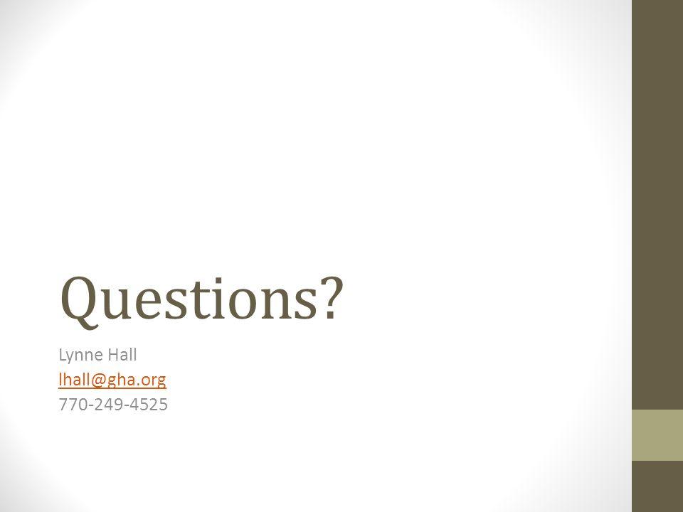 Questions Lynne Hall lhall@gha.org 770-249-4525