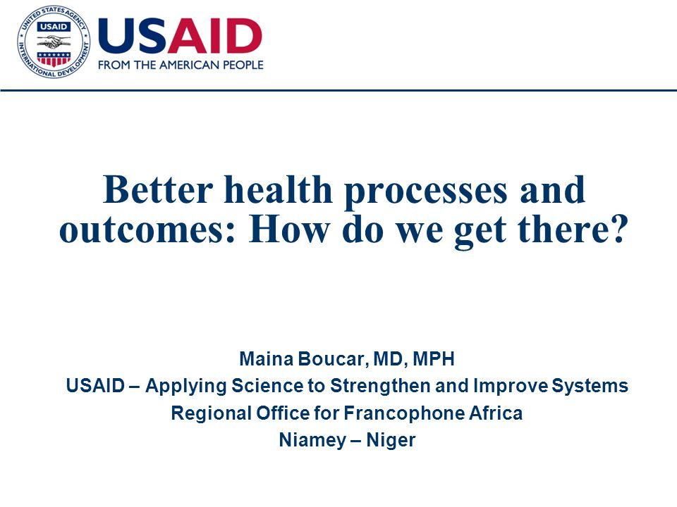 1 Better health processes and outcomes: How do we get there.
