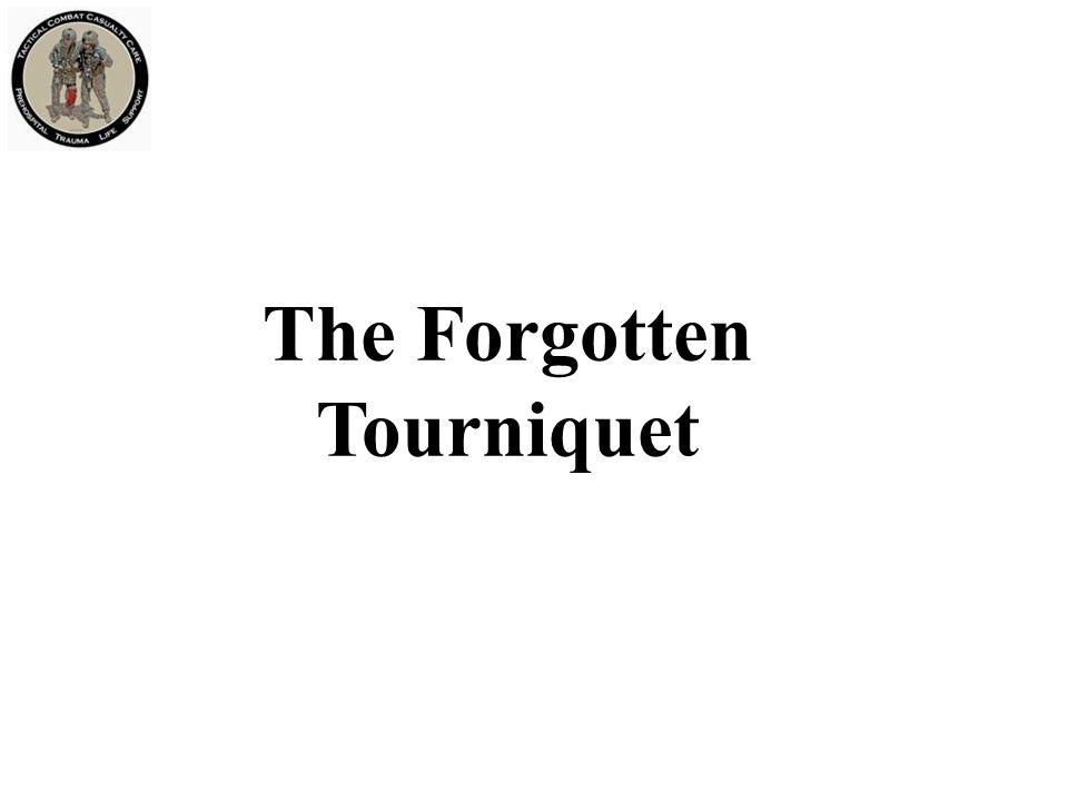 The Forgotten Tourniquet