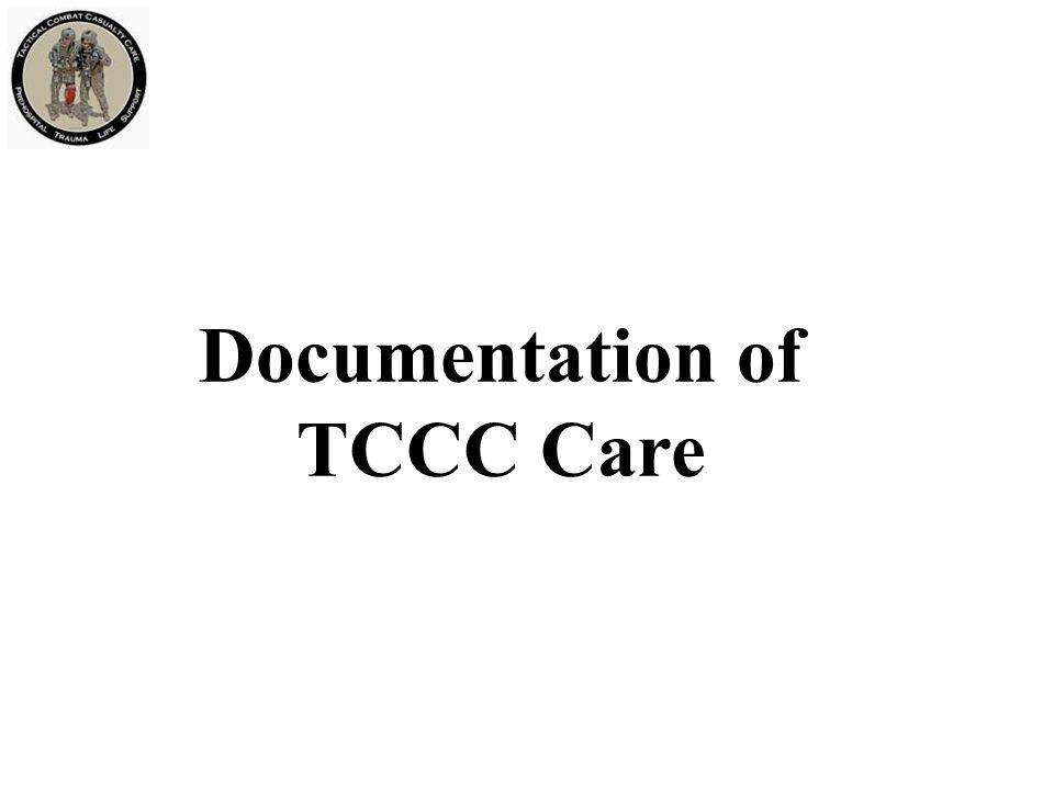 Documentation of TCCC Care