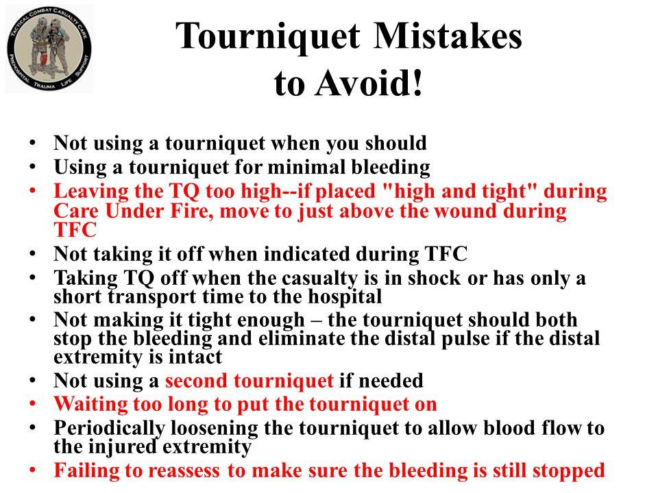 Tourniquet Mistakes to Avoid.