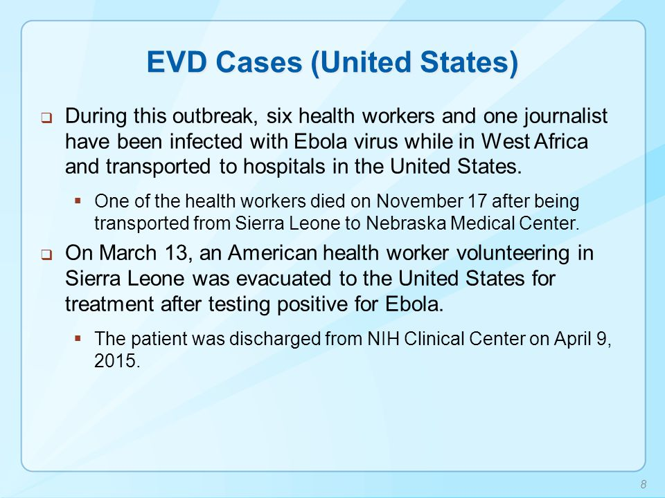 Practical Considerations for Evaluating Patients for EVD in the United States  CDC encourages all U.S.