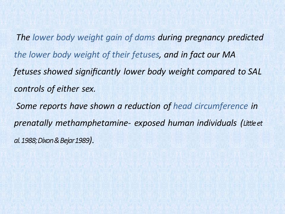 The lower body weight gain of dams during pregnancy predicted the lower body weight of their fetuses, and in fact our MA fetuses showed significantly lower body weight compared to SAL controls of either sex.