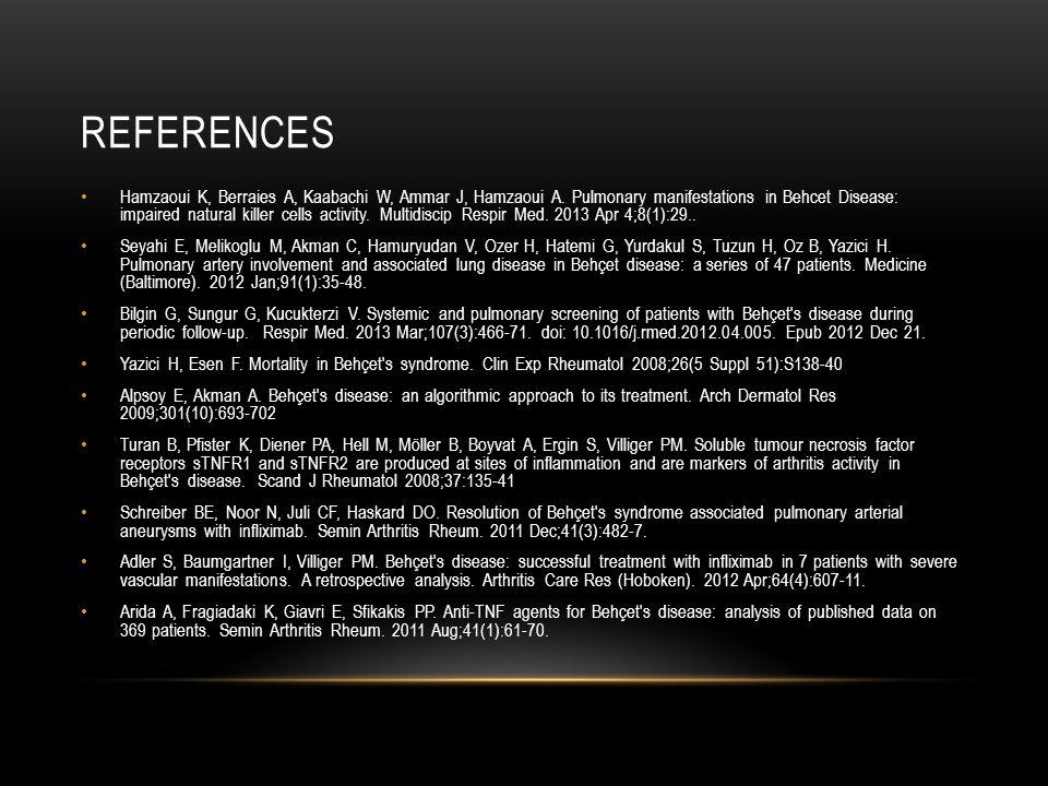 REFERENCES Hamzaoui K, Berraies A, Kaabachi W, Ammar J, Hamzaoui A.