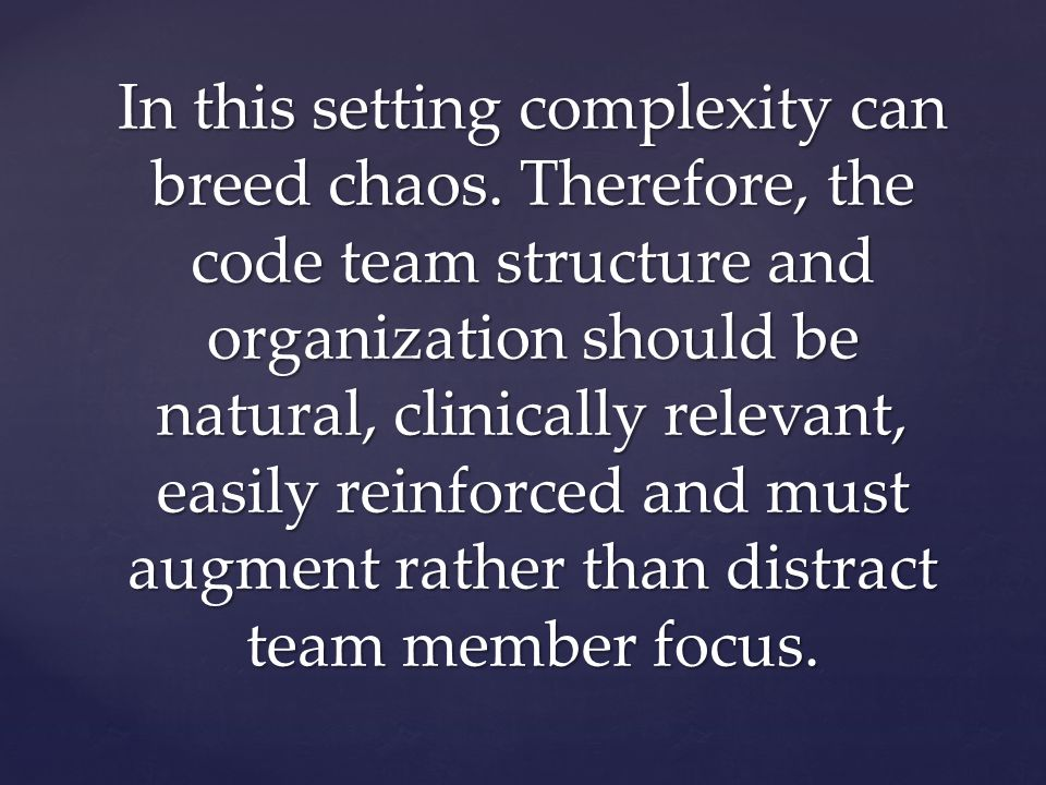 In this setting complexity can breed chaos.