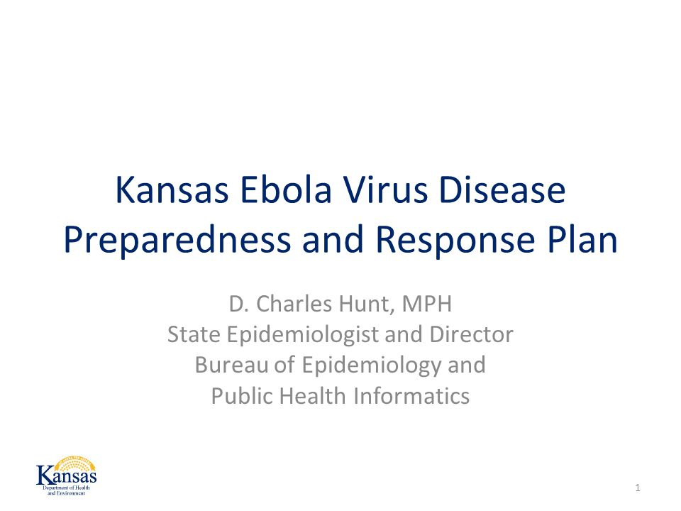 Kansas Ebola Virus Disease Preparedness and Response Plan D.