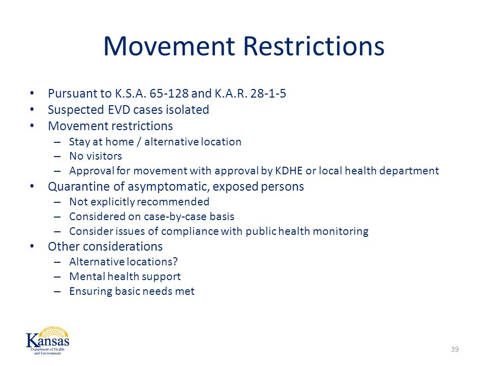 Movement Restrictions Pursuant to K.S.A.65-128 and K.A.R.