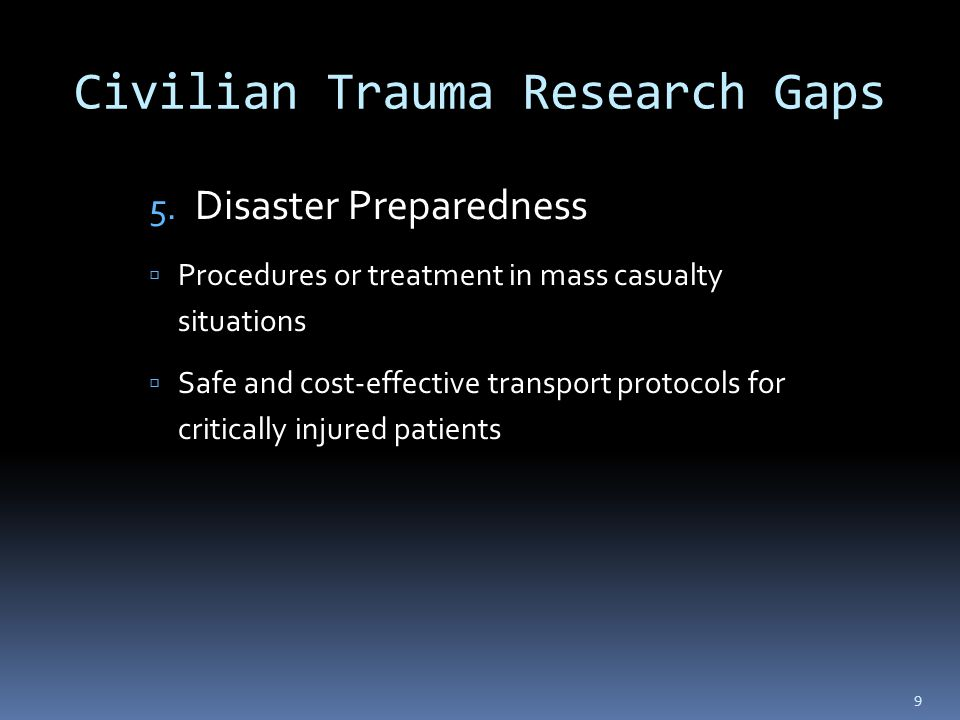 Civilian Trauma Research Gaps 5.