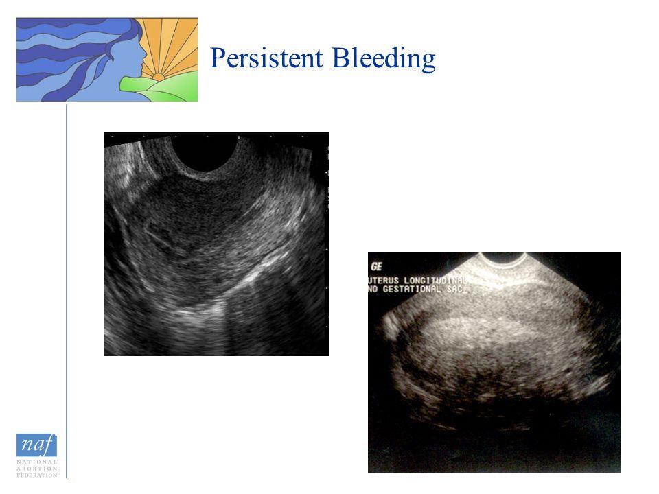 Persistent Bleeding
