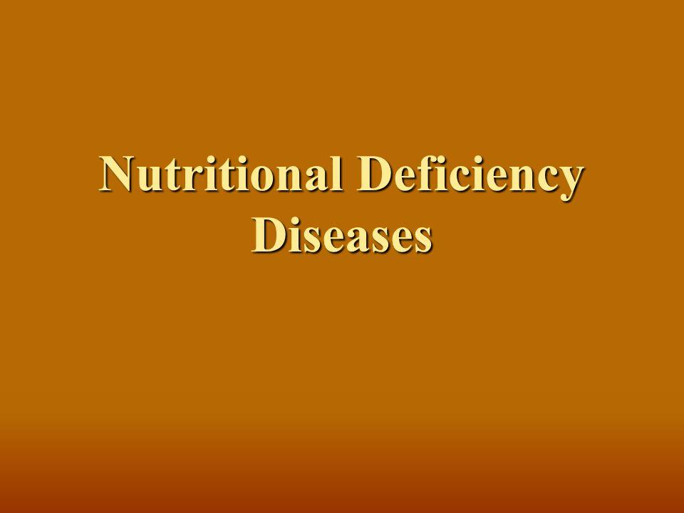 Nutritional Deficiency Diseases