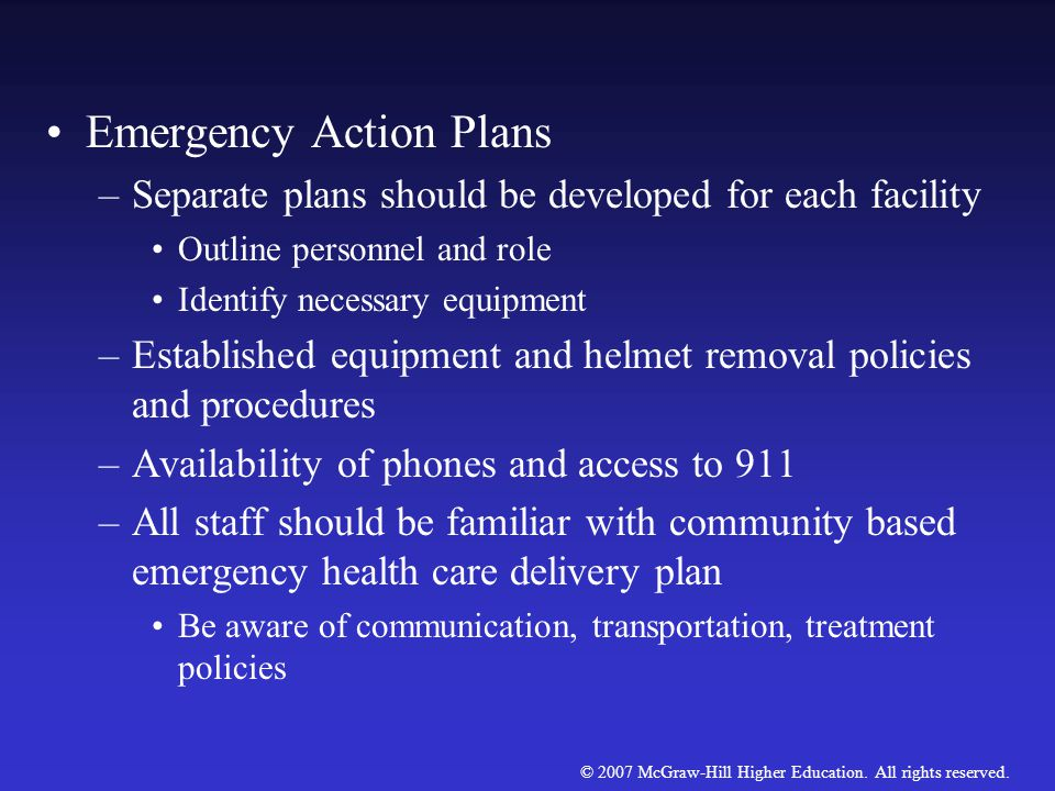 © 2007 McGraw-Hill Higher Education. All rights reserved. The Emergency Plan Of prime concern in any emergency situation is the maintenance of cardiov