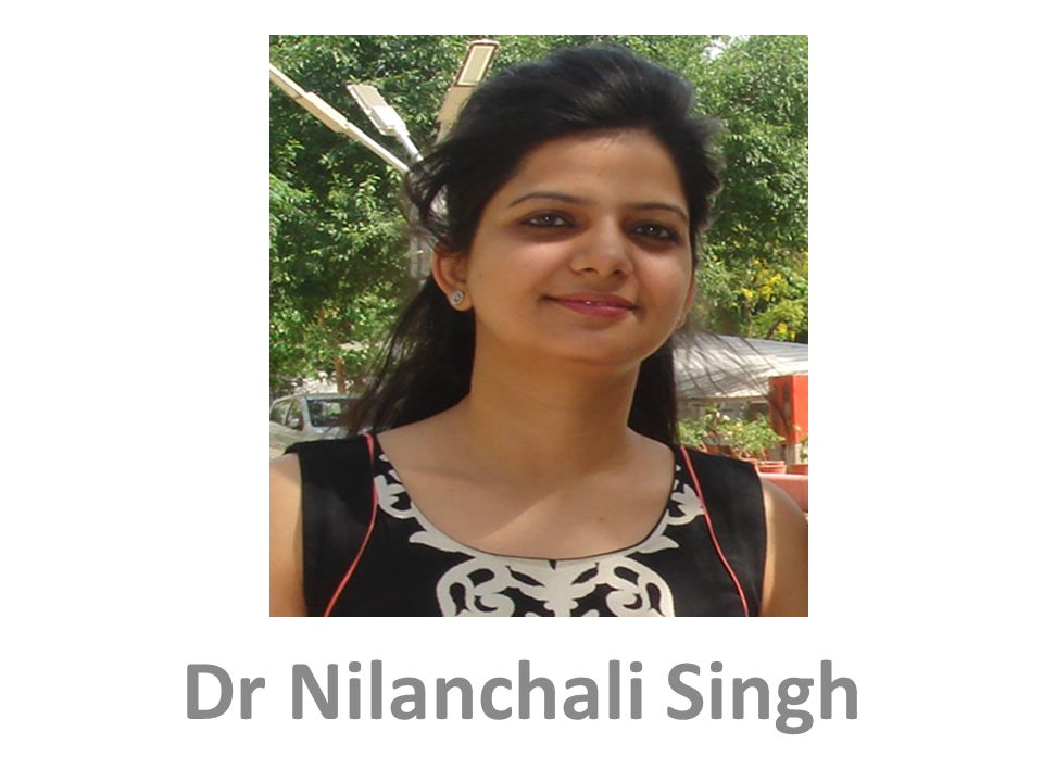 Dr Nilanchali Singh