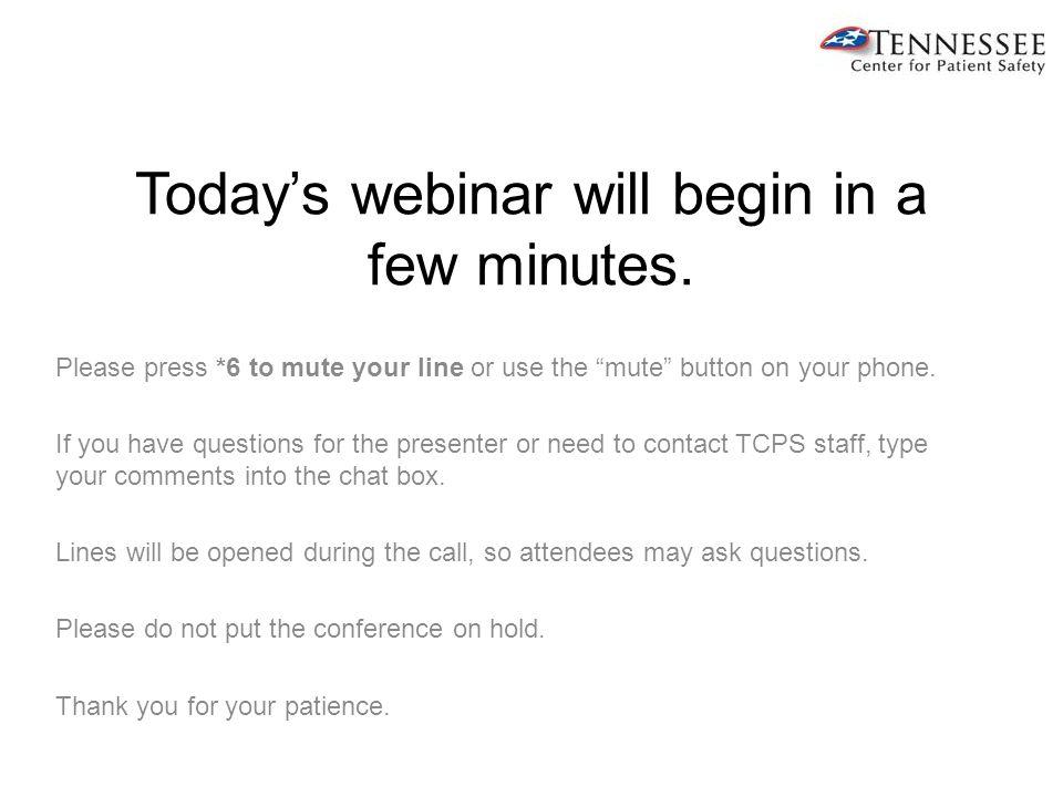 Today's webinar will begin in a few minutes.