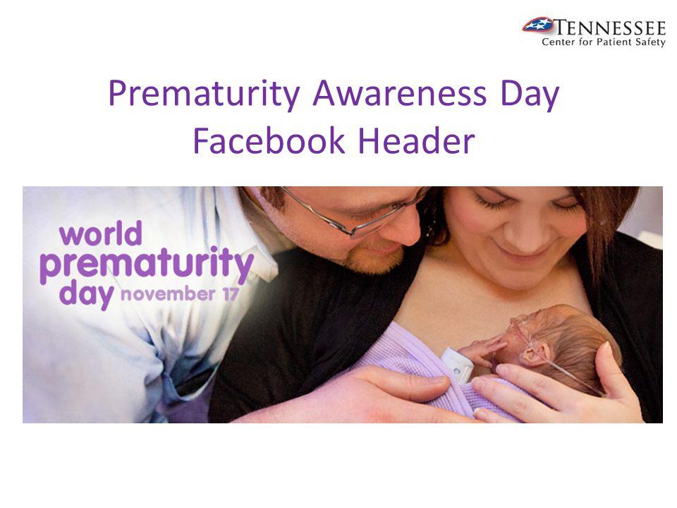Prematurity Awareness Day Facebook Header