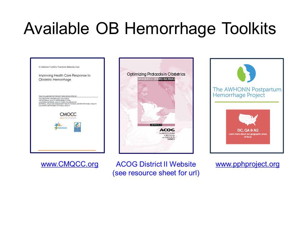 Available OB Hemorrhage Toolkits