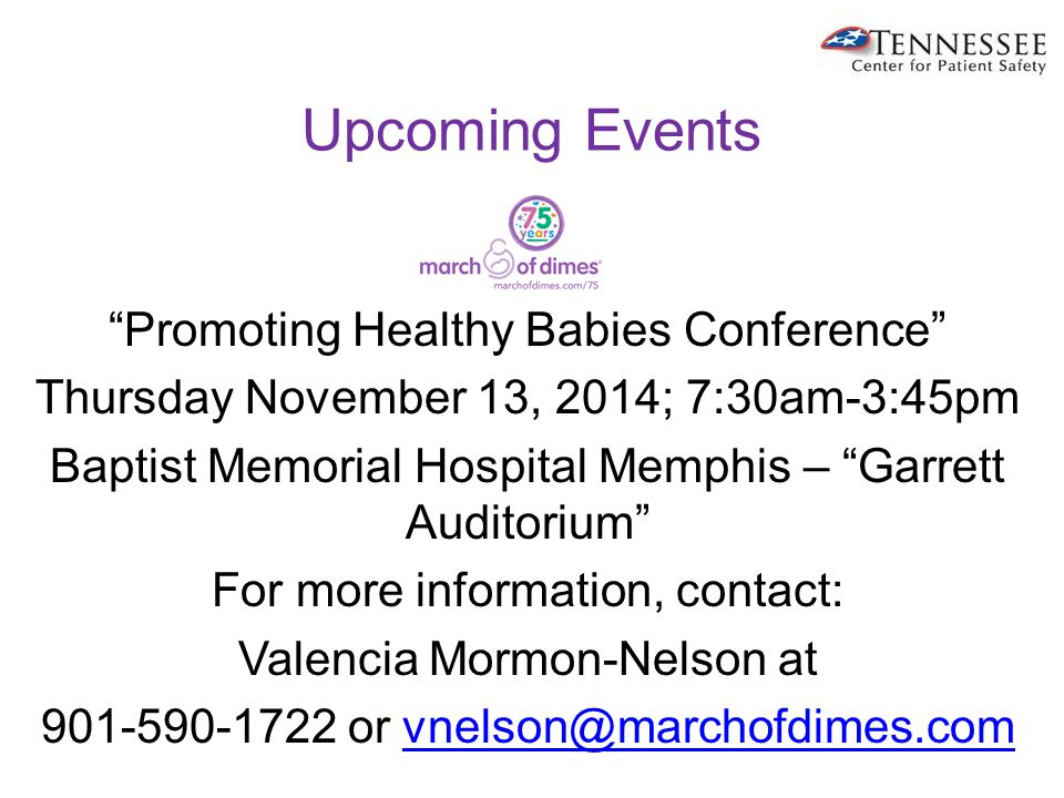 Promoting Healthy Babies Conference The Role of Prematurity Prevention in Improving Tennessee Birth Outcomes – Dr.