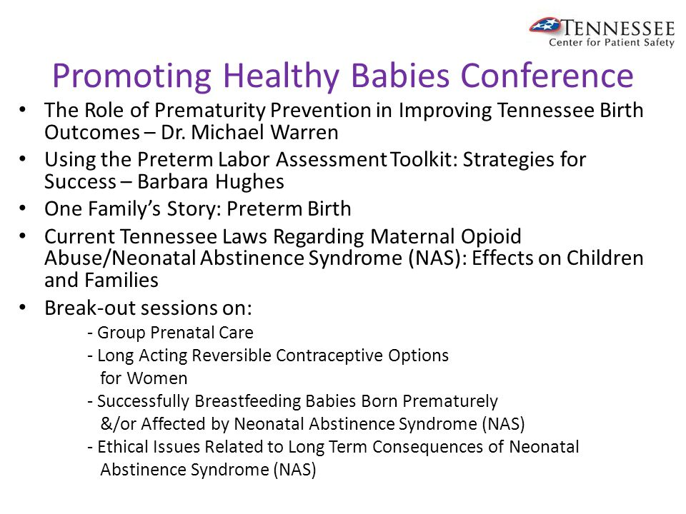 Upcoming Events Promoting Healthy Babies Conference Thursday November 13, 2014; 7:30am-3:45pm Baptist Memorial Hospital Memphis – Garrett Auditorium For more information, contact: Valencia Mormon-Nelson at 901-590-1722 or vnelson@marchofdimes.comvnelson@marchofdimes.com