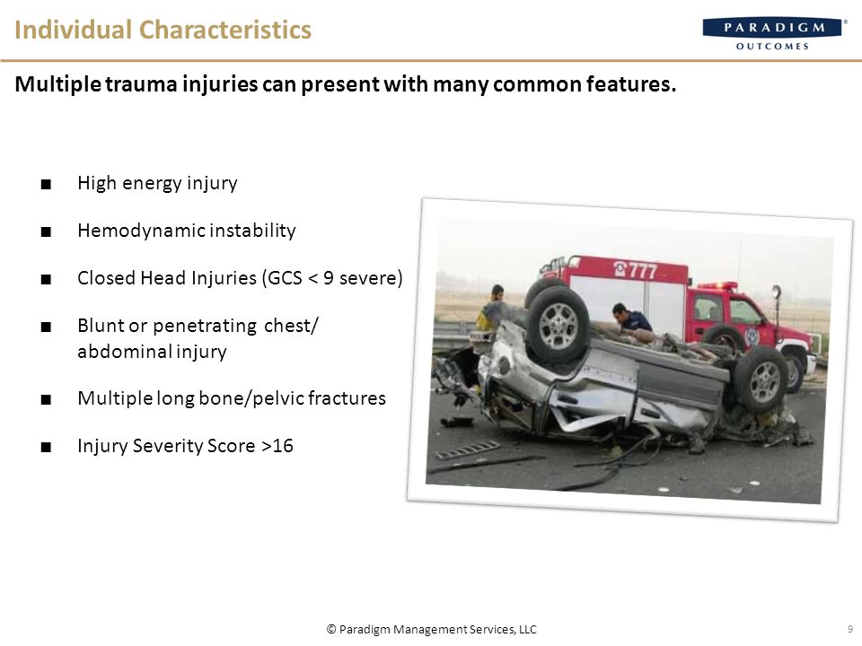 Individual Characteristics Multiple trauma injuries can present with many common features.