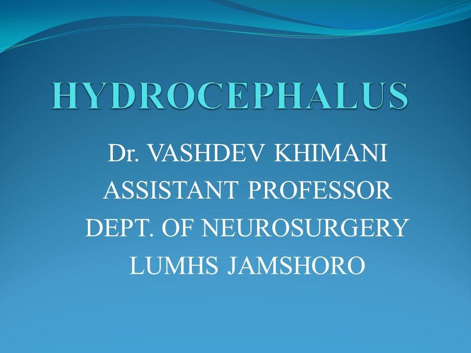 Specific Treatment Brain bypass surgery Ventriculoperitoneal shunt Ventriculoatrial shunt Ventriculoplural shunt