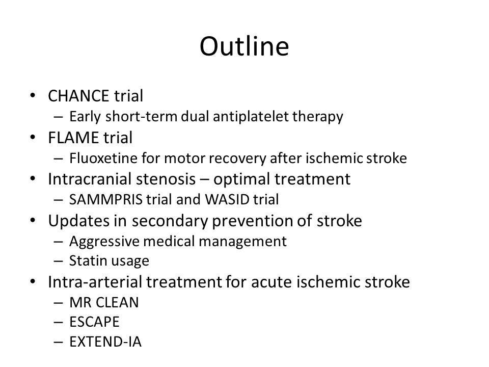 Epidemiology and Burden of Stroke 800,000 strokes annually in the US – 600K are new CVA, 200K are recurrent CVA Stroke is the leading cause of chronic disability in the US One of the leading causes of death, with 130K- 140K stroke deaths annually in the US Heterogenous disease – primary hemorrhage (10%), subarachnoid hemorrhage (3%), ischemia (87%), venous thrombosis, and more – Varying risk factors