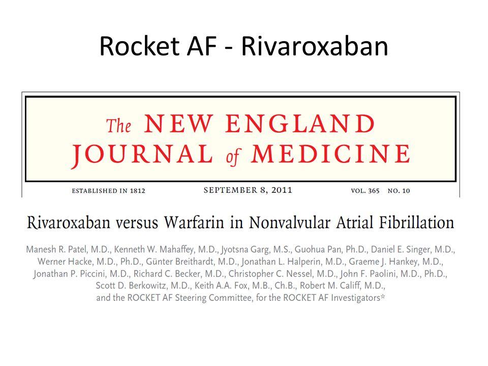 Rocket AF - Rivaroxaban