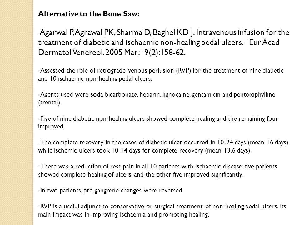 Alternative to the Bone Saw: Agarwal P, Agrawal PK, Sharma D, Baghel KD J.