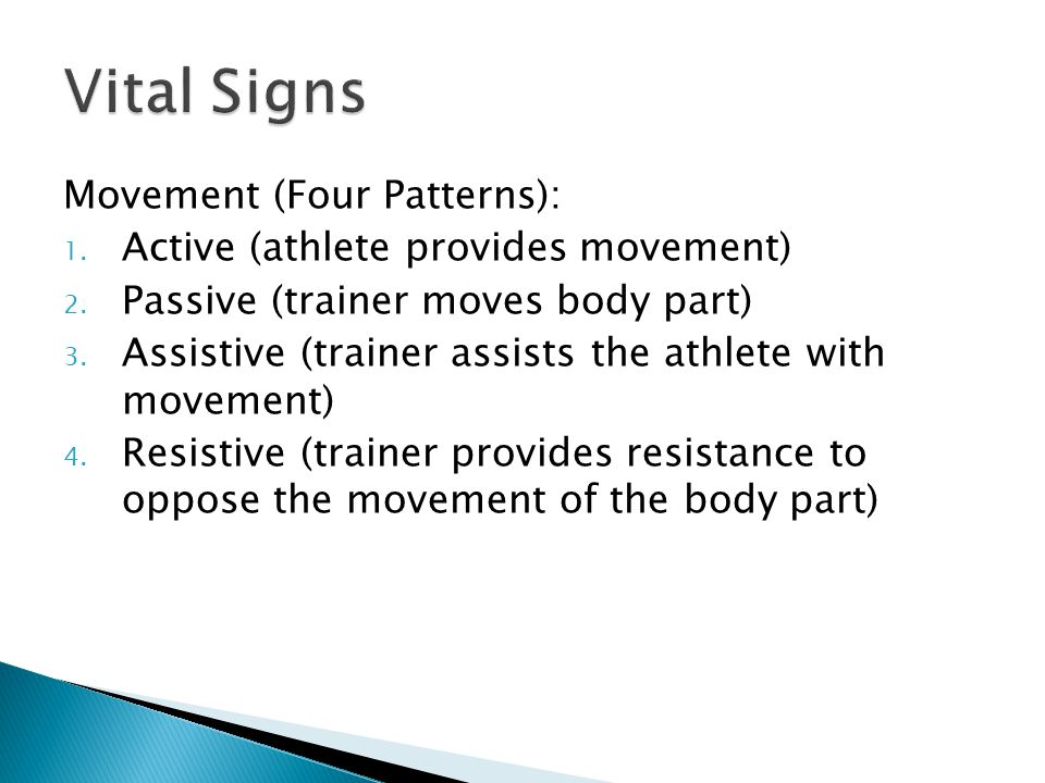 Movement (Four Patterns): 1. Active (athlete provides movement) 2.