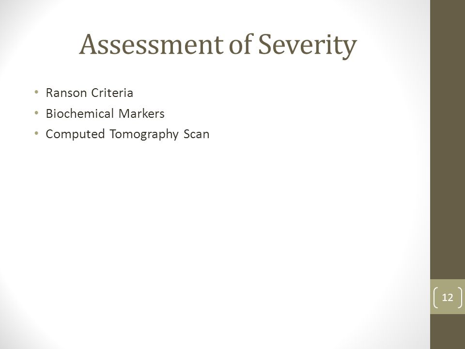 Assessment of Severity Ranson Criteria Biochemical Markers Computed Tomography Scan 12