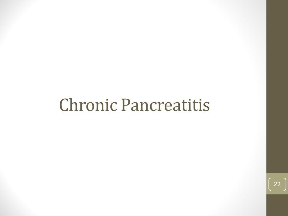 Chronic Pancreatitis 22