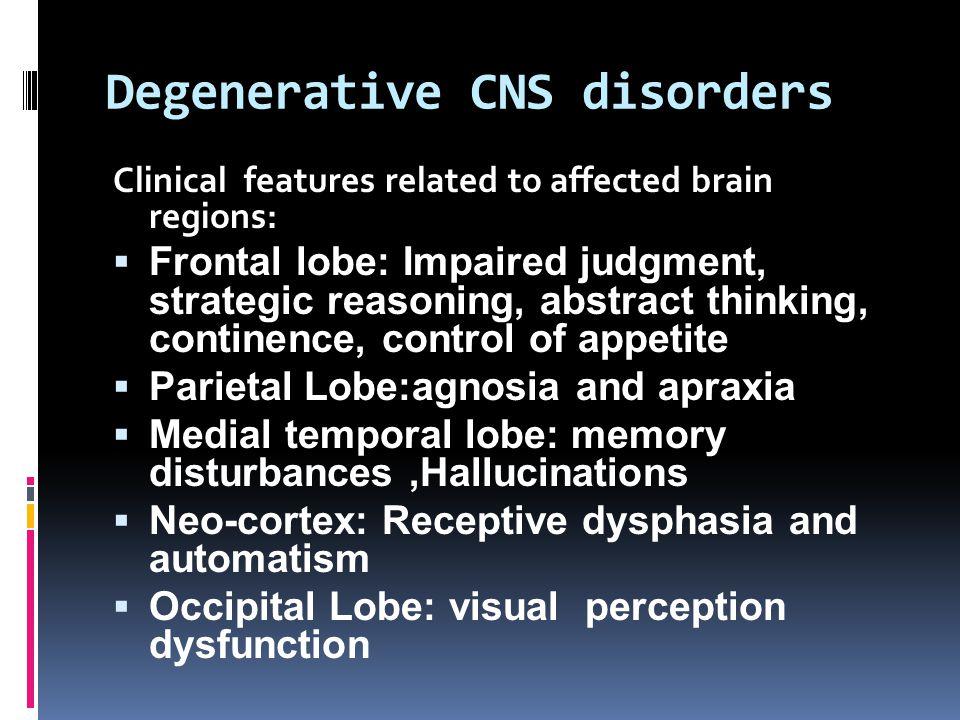 Degenerative CNS disorders Alzheimer s Dx.