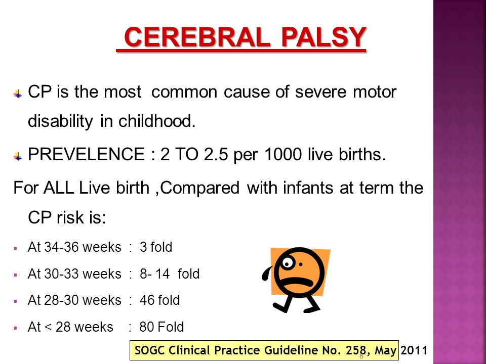 CP is the most common cause of severe motor disability in childhood.