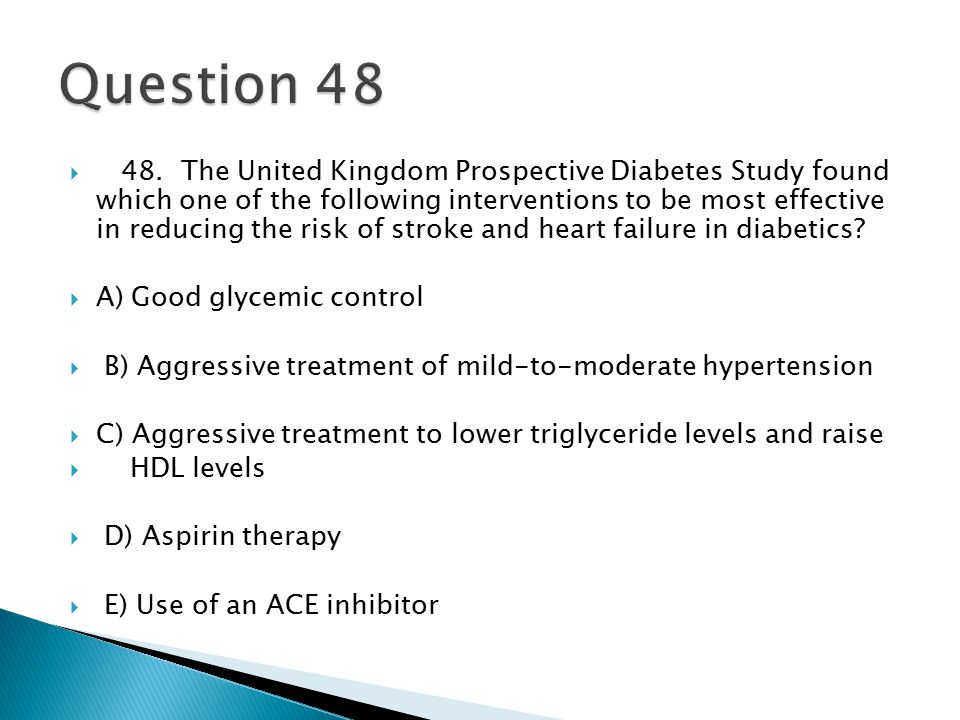  48. The United Kingdom Prospective Diabetes Study found which one of the following interventions to be most effective in reducing the risk of stroke