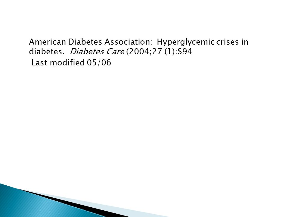 American Diabetes Association: Hyperglycemic crises in diabetes.