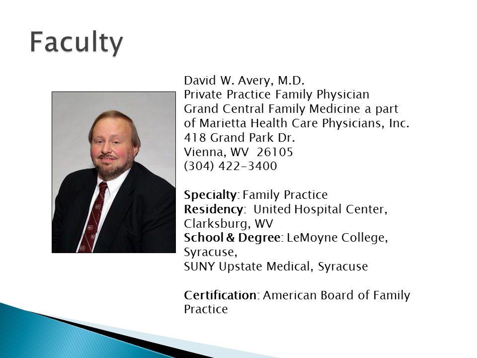 David W. Avery, M.D.