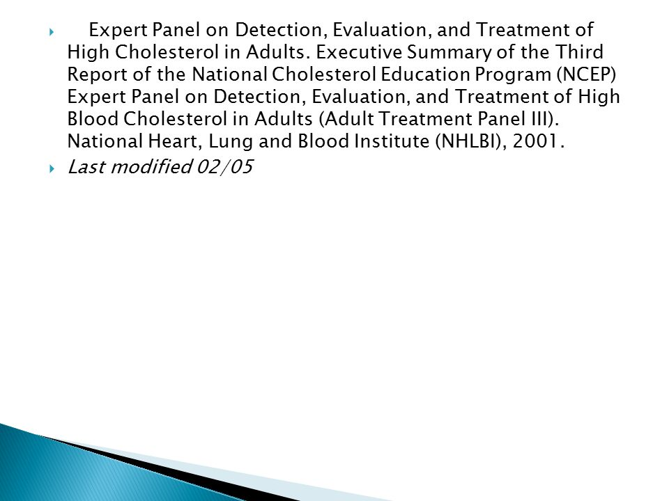  Expert Panel on Detection, Evaluation, and Treatment of High Cholesterol in Adults.