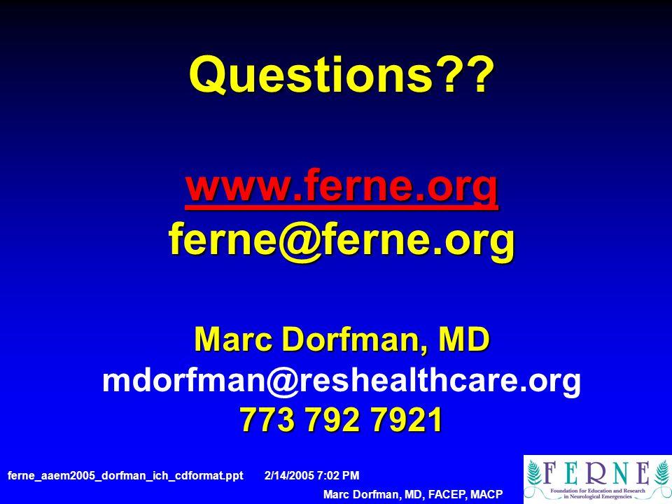 Questions?. www.ferne.org ferne@ferne.org Marc Dorfman, MD 773 792 7921 Questions?.