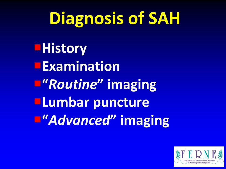 " History  Examination  ""Routine"" imaging  Lumbar puncture  ""Advanced"" imaging"