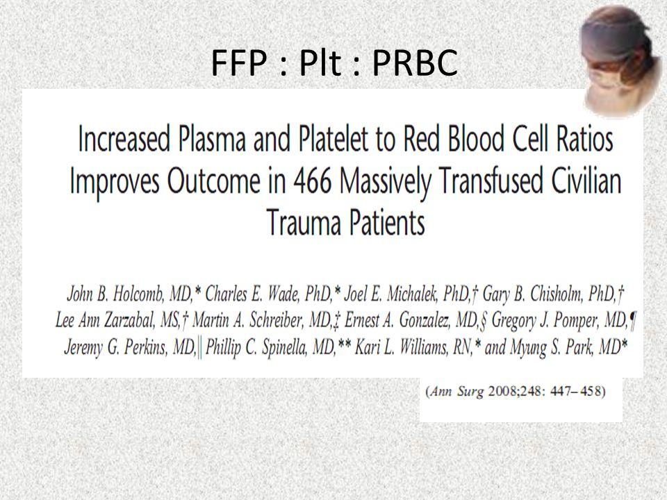 FFP : Plt : PRBC
